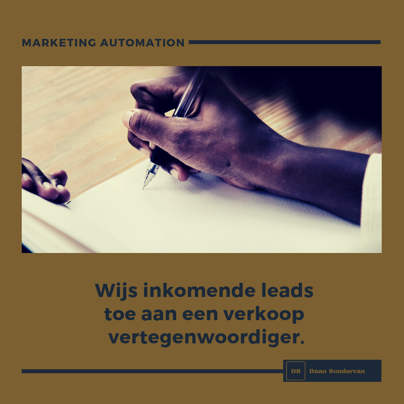 marketing automation maakt het mogelijk automatisch de potentiële klant een bericht te sturen als ook een interne medewerker